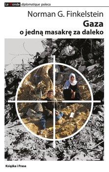 Gaza. O jedną masakrę za daleko                      (ebook)