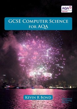 GCSE Computer Science for AQA - Bond Kevin R