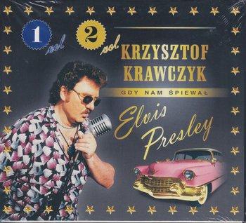 Gdy nam śpiewał Elvis Presley. Volume 1 / Volume 2-Krawczyk Krzysztof