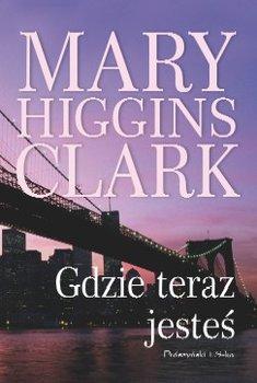 Gdzie teraz jesteś-Clark Mary Higgins