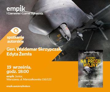 Gen. Waldemar Skrzypczak, Edyta Żemła | Empik Junior