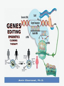 Gene Editing, Epigenetic, Cloning and Therapy - Elser Amin