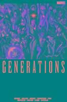 Generations-Bendis Brian Michael, Wilson Willow G., Aaron Jason