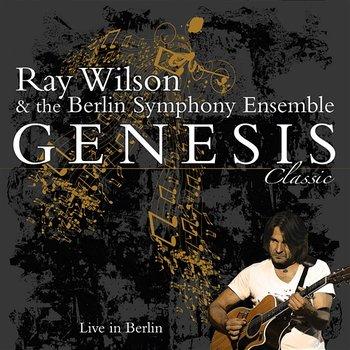 Genesis Classic - Live In Berlin-Ray Wilson & The Berlin Symphony Ensemble