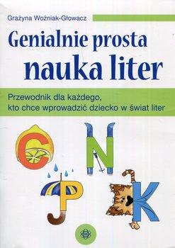 Genialnie prosta nauka liter-Woźniak-Głowacz Grażyna