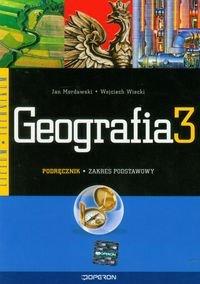 Geografia 3. Podręcznik. Zakres podstawowy-Mordawski Jan, Wiecki Wojciech