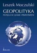 Geopolityka Potęga w Czasie i Przestrzeni