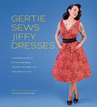 Gertie Sews Jiffy Dresses-Hirsch Gretchen