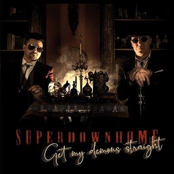 Get My Demons Straight-Superdownhome