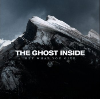 Get What You Give-The Ghost Inside