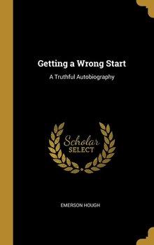 Getting a Wrong Start-Hough Emerson