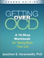 Getting Over OCD, Second Edition-Abramowitz Jonathan S.