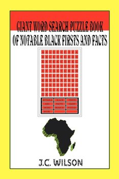Giant Word Search Puzzle Book of Notable Black Firsts and Facts-Wilson J.C.