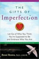 Gifts Of Imperfection, The:-Brown Brene