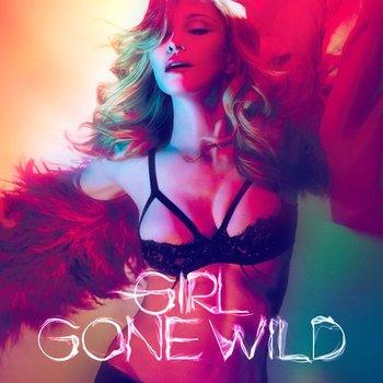 Girl Gone Wild-Madonna