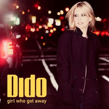 Girl Who Got Away (Deluxe Edition)-Dido