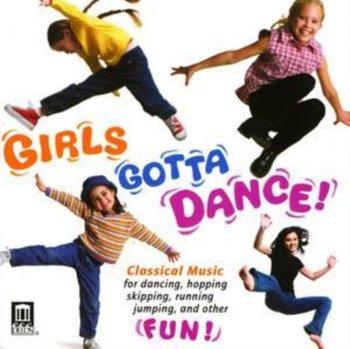 Girls Gotta Dance!-Various Artists