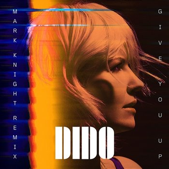 Give You Up-Dido