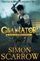 Gladiator: Street Fighter-Scarrow Simon