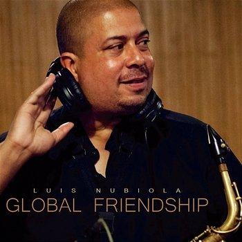 Global Friendship-Luis Nubiola