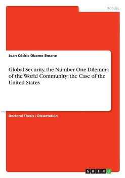 Global Security, the Number One Dilemma of the World Community-Obame  Emane Jean Cédric