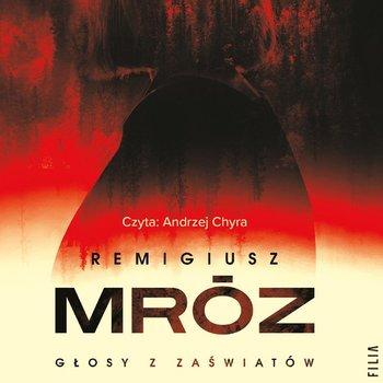 Głosy z zaświatów-Mróz Remigiusz