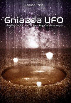 Gniazda UFO-Trela Damian