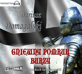 Gniewny pomruk burzy-Domagalski Dariusz