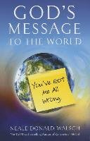 God'S Message to the World-Walsch Neale Donald