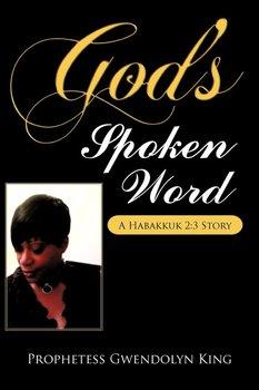 God's Spoken Word-King Author Prophetess Gwendolyn
