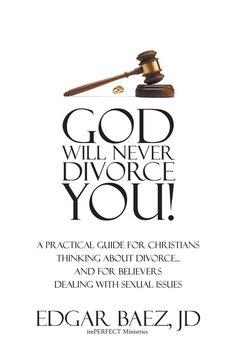 God Will Never Divorce You!-Baez Jd Edgar
