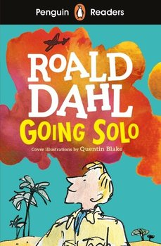 Going Solo. Penguin Readers. Level 4-Dahl Roald