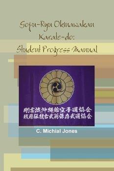 Goju-Ryu Okinawakan-Jones C. Michial