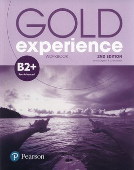 Gold Experience 2ed B2+. Workbook-Dignen Sheila, Walsh Clare