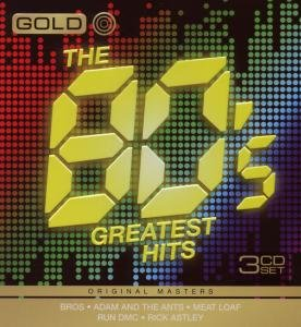 Gold Greatest Hits of The 80's-Various Artists