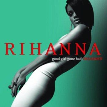 Good Girl Gone Bad-Rihanna