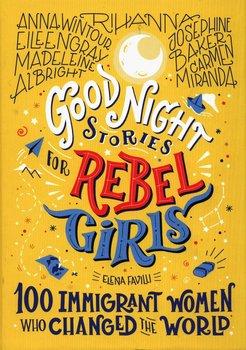 Good night stories for rebel girls-Favilli Elena