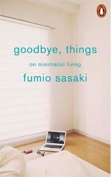 Goodbye, Things-Sasaki Fumio
