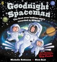 Goodnight Spaceman - Robinson Michelle