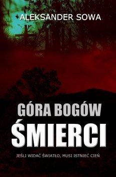Góra Bogów Śmierci-Sowa Aleksander
