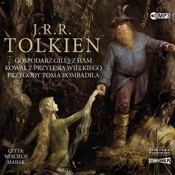 Gospodarz Giles z Ham. Kowal z Przylesia Wielkiego. Przygody Toma Bombadila-Tolkien J. R. R.