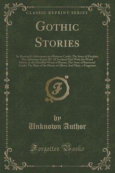 Gothic Stories-Author Unknown