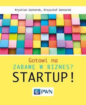 Gotowi na zabawę w biznes? Startup!                      (ebook)