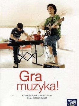 Gra muzyka! Muzyka. Podręcznik. Klasa 1-3. Gimnazjum-Oleszkowicz Jan
