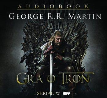 Gra o tron. Pieśń Lodu i Ognia. Tom 1-Martin George R. R.