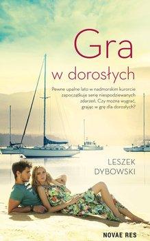 Gra w dorosłych-Dybowski Leszek