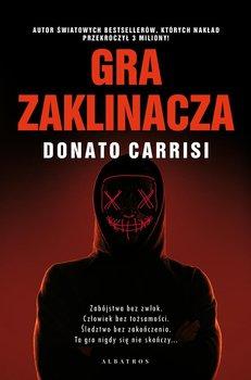 Gra zaklinacza-Carrisi Donato