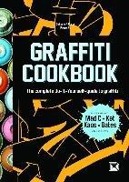 Graffiti Cookbook-Almqvist Bjorn, Barenthin Lindblad Tobias, Sjostrand Torkel