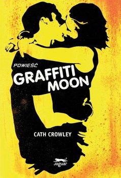 Graffiti Moon-Crowley Cath