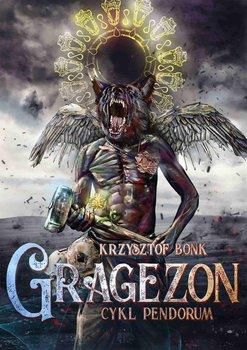 Gragezon. Pendorum. Tom 8-Bonk Krzysztof
